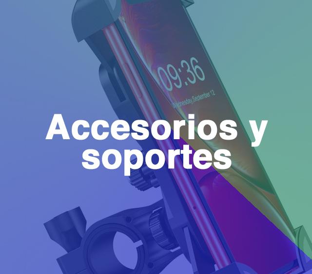 Accesorios y soportes