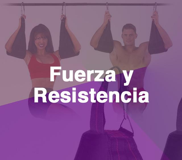Fuerza y Resistencia